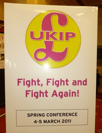 UKIP Poster with slogan Fight, Fight and Fight Again